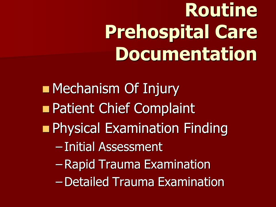 Routine Prehospital Care Documentation