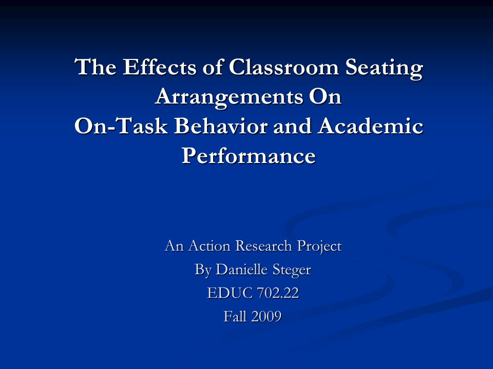 An Action Research Project By Danielle Steger EDUC 702.22 Fall 2009