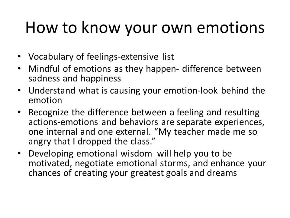 How to know your own emotions