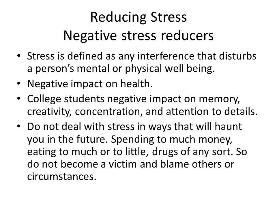 Reducing Stress Negative stress reducers