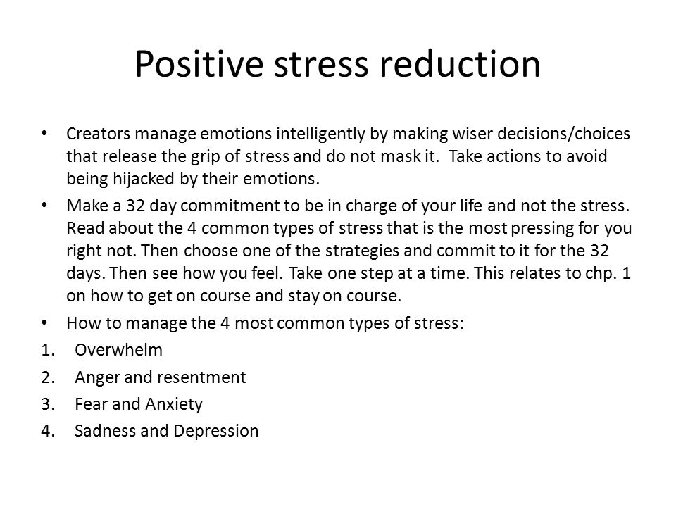 Positive stress reduction