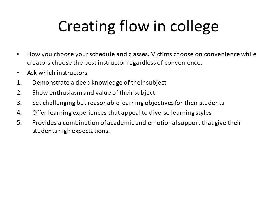 Creating flow in college