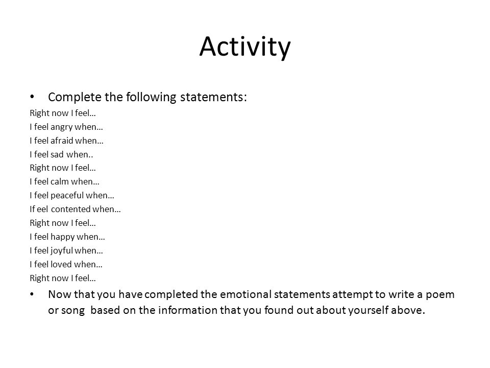 Activity Complete the following statements: