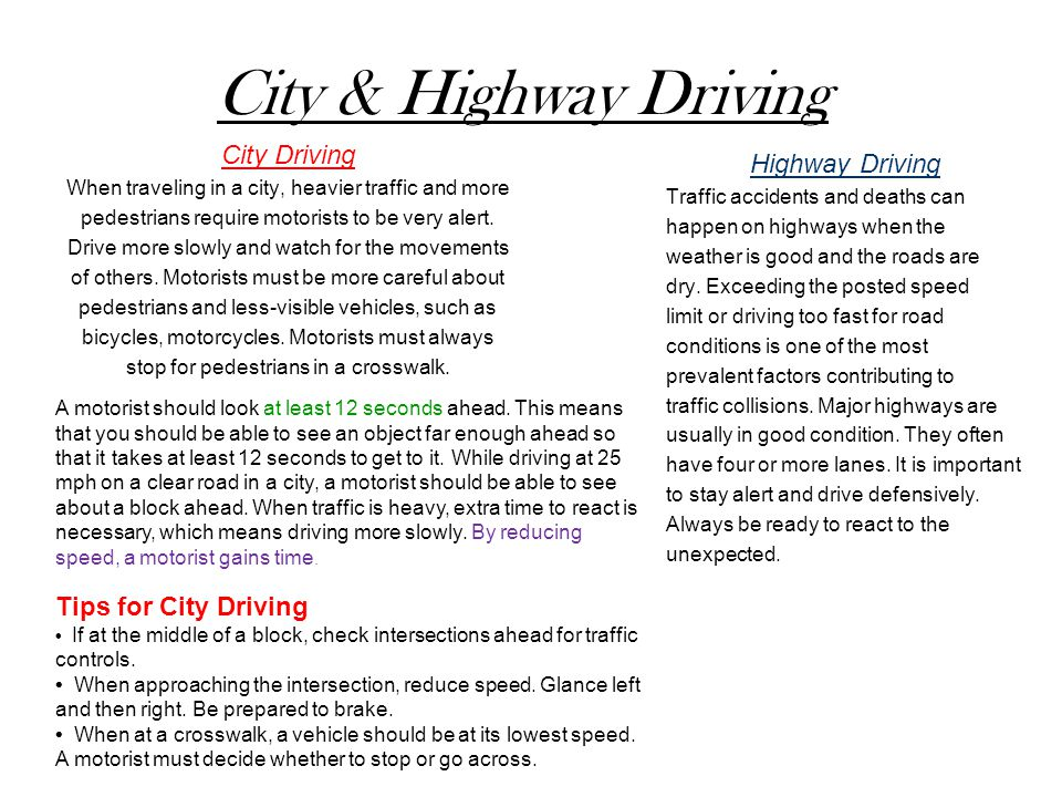 City & Highway Driving City Driving Highway Driving