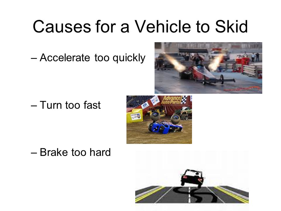 Causes for a Vehicle to Skid