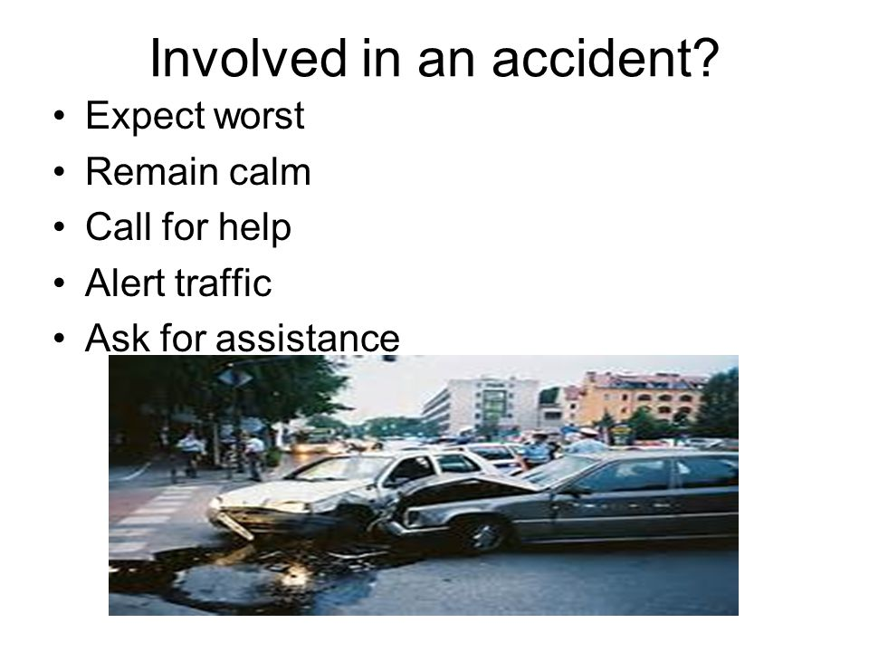 Involved in an accident