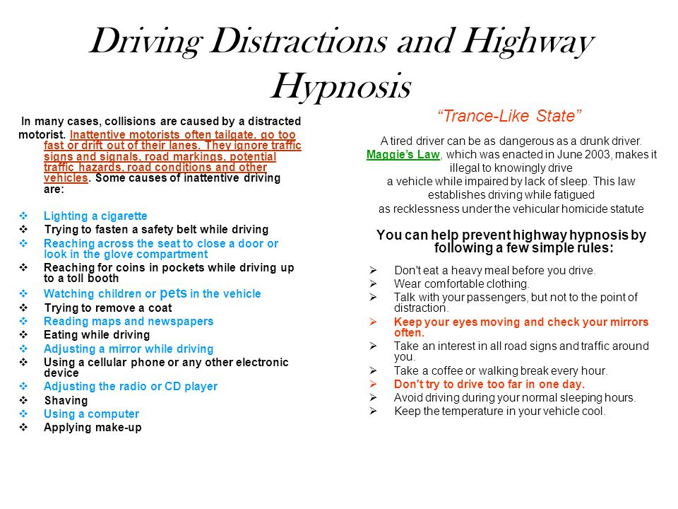 Driving Distractions and Highway Hypnosis