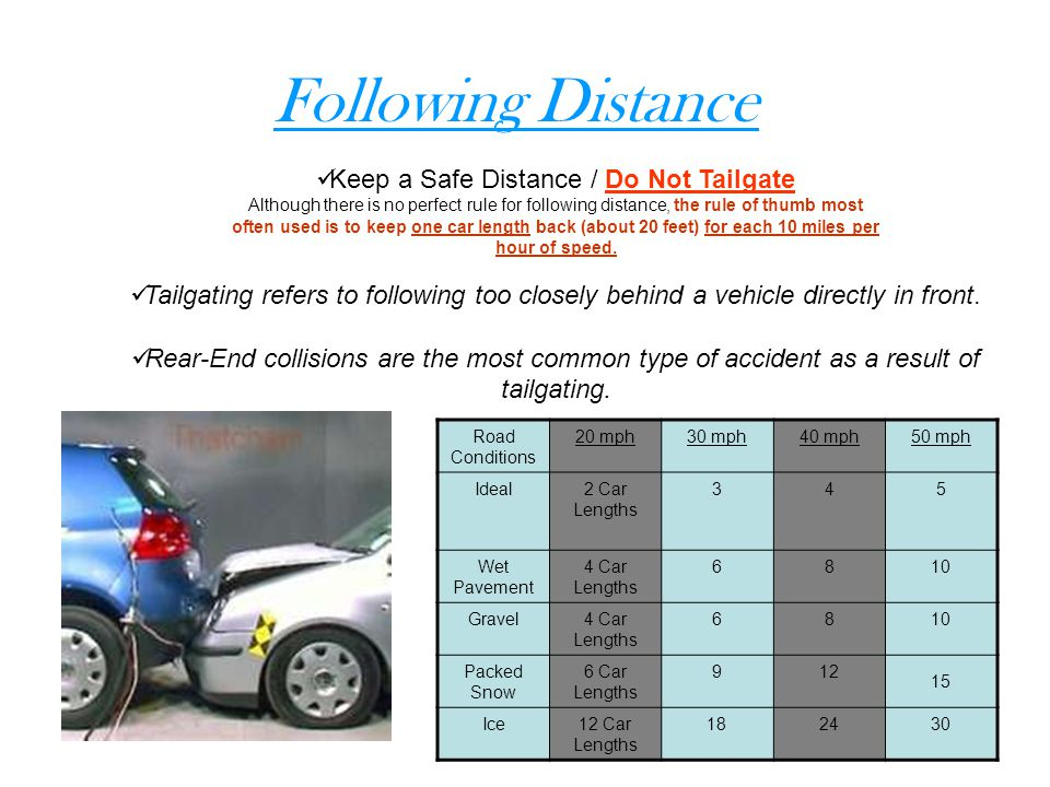 Keep a Safe Distance / Do Not Tailgate