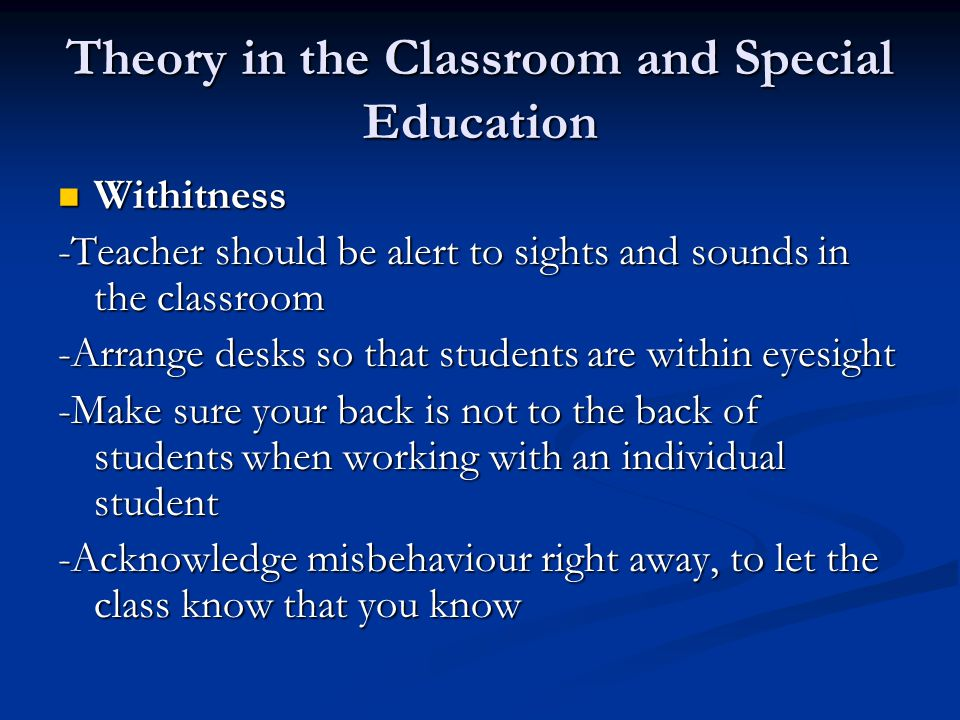 Theory in the Classroom and Special Education