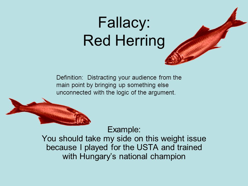 Fallacy: Red Herring