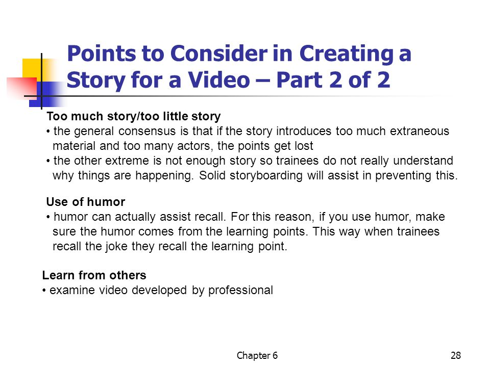 Points to Consider in Creating a Story for a Video – Part 2 of 2