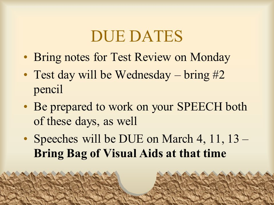 DUE DATES Bring notes for Test Review on Monday
