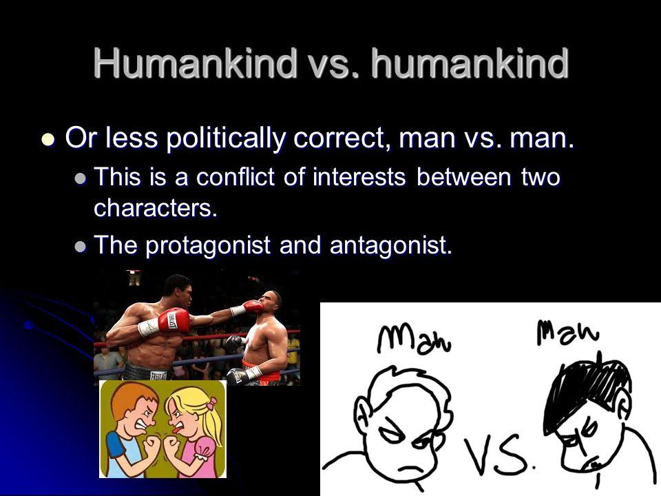 Humankind vs. humankind