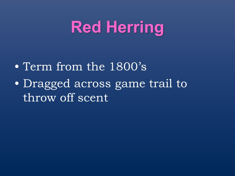 Red Herring Term from the 1800's