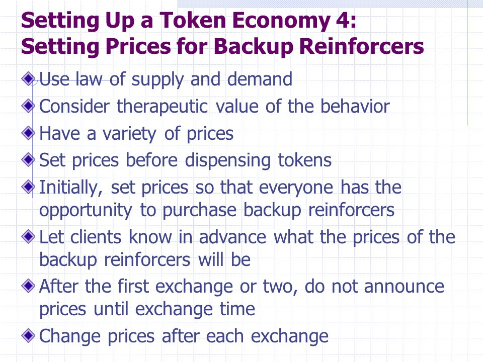 Setting Up a Token Economy 4: Setting Prices for Backup Reinforcers