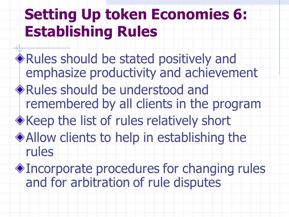 Setting Up token Economies 6: Establishing Rules