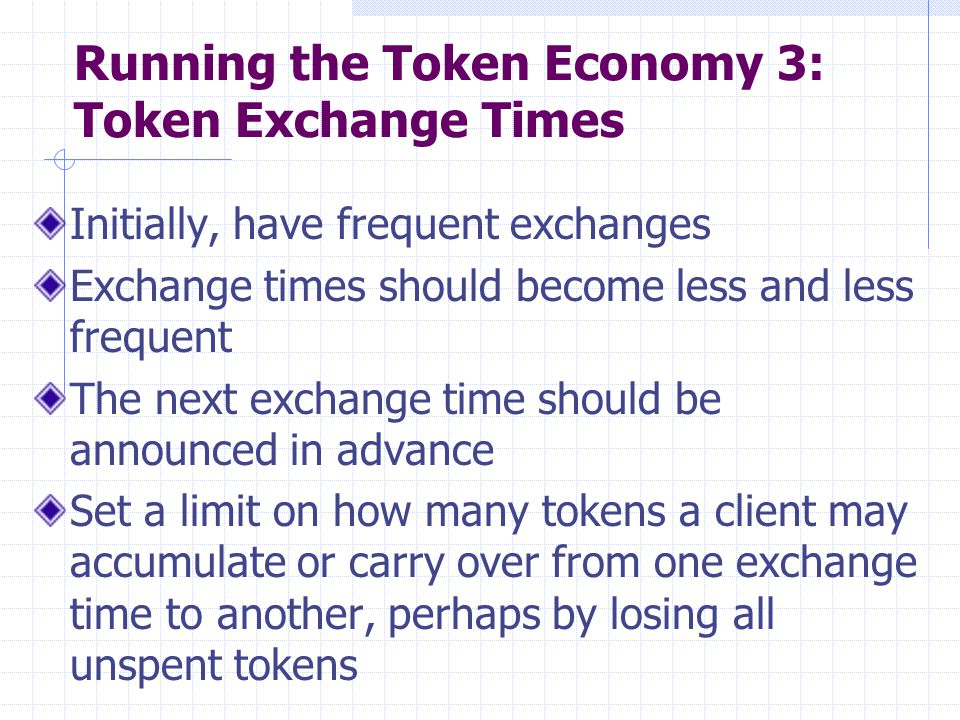 Running the Token Economy 3: Token Exchange Times
