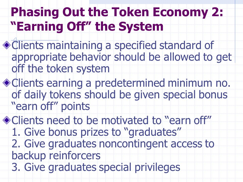 Phasing Out the Token Economy 2: Earning Off the System