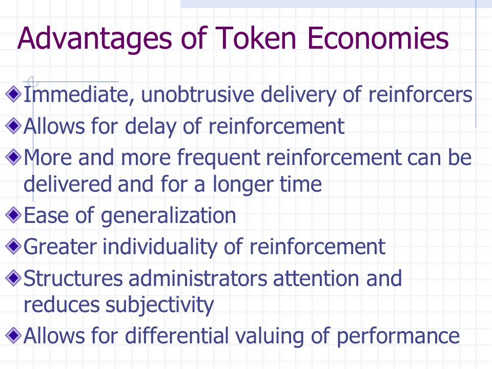 Advantages of Token Economies