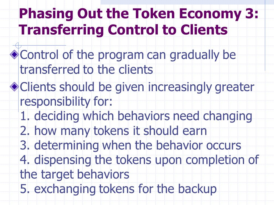 Phasing Out the Token Economy 3: Transferring Control to Clients