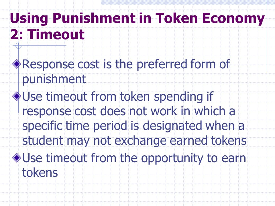 Using Punishment in Token Economy 2: Timeout