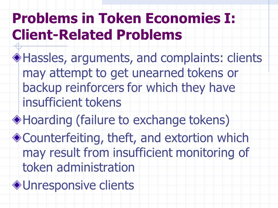 Problems in Token Economies I: Client-Related Problems