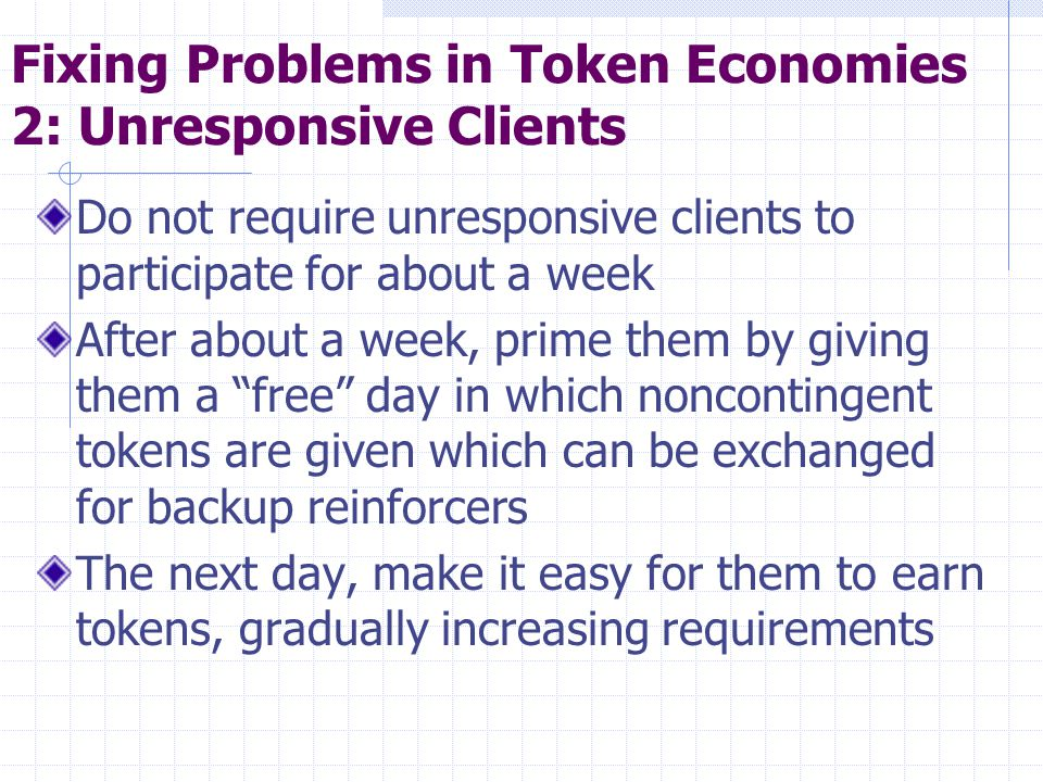 Fixing Problems in Token Economies 2: Unresponsive Clients