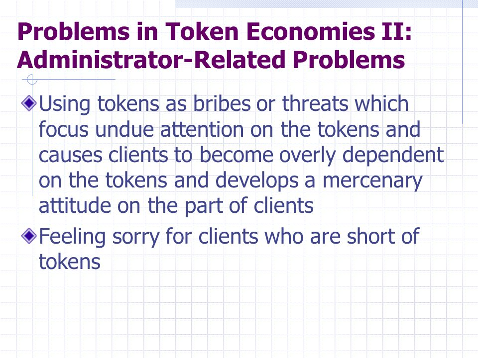 Problems in Token Economies II: Administrator-Related Problems