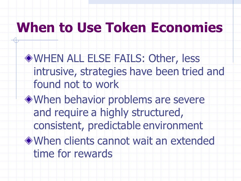 When to Use Token Economies
