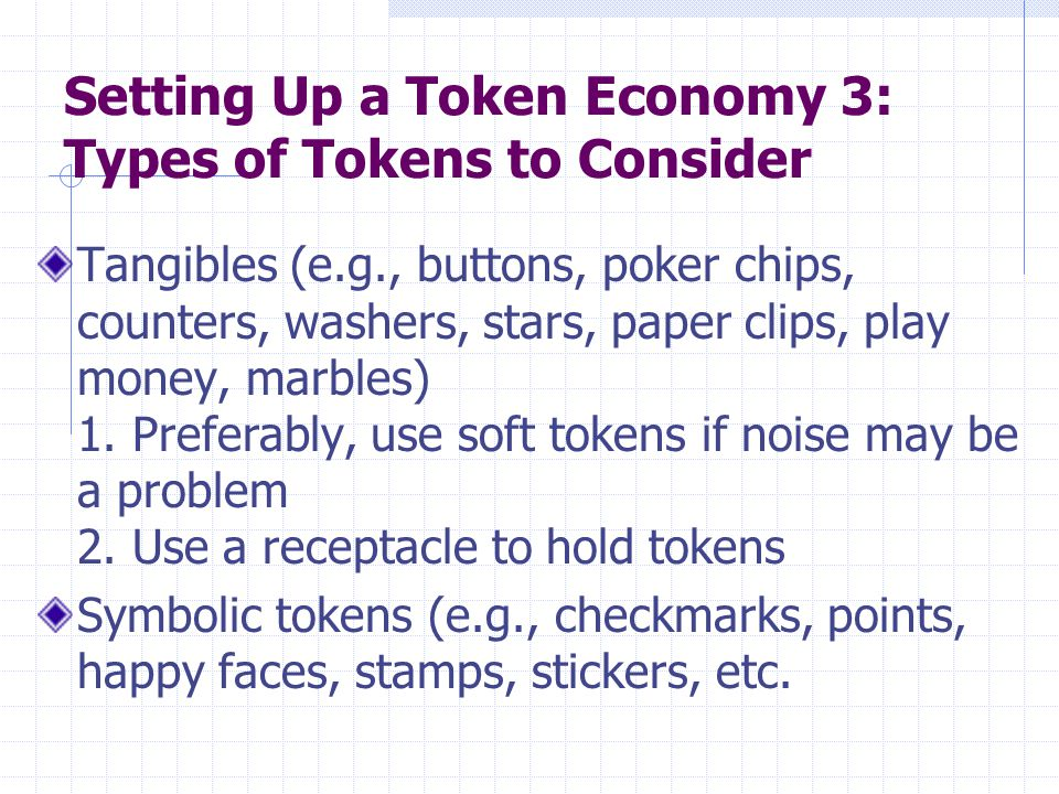 Setting Up a Token Economy 3: Types of Tokens to Consider