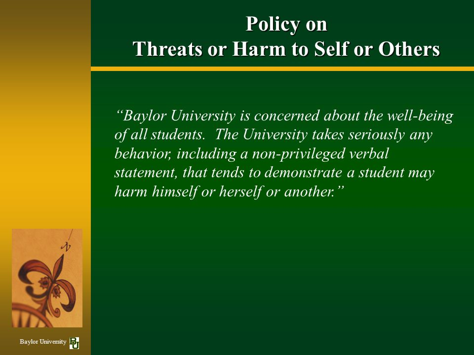 Threats or Harm to Self or Others