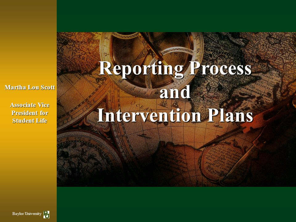 Reporting Process and Intervention Plans