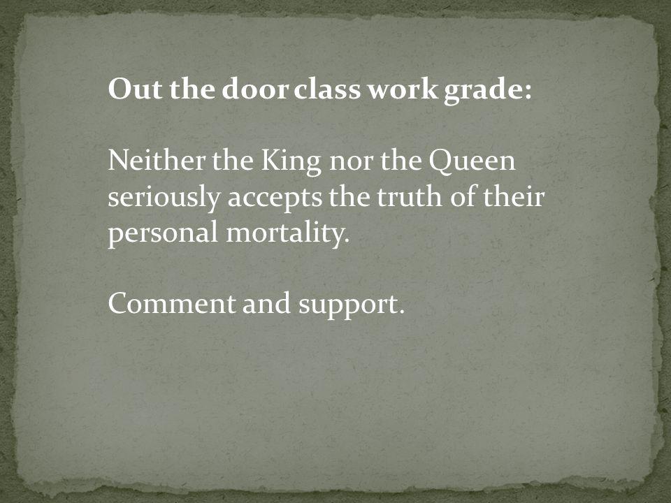 Out the door class work grade: