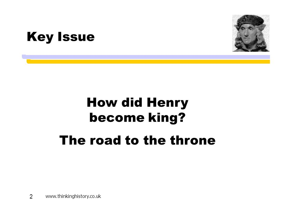 How did Henry become king The road to the throne