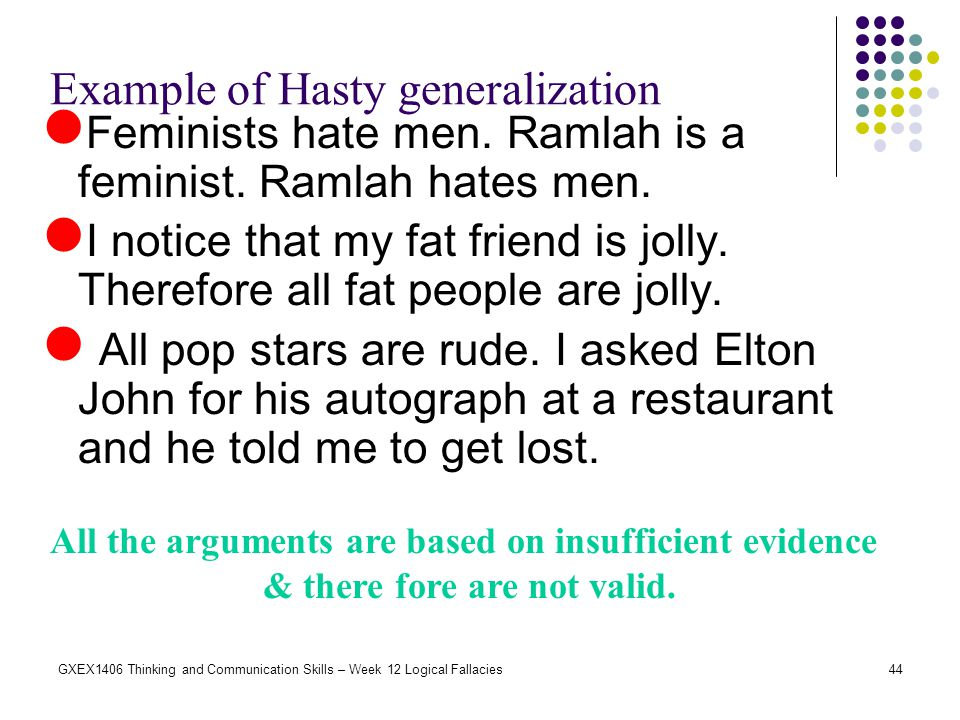 Example of Hasty generalization