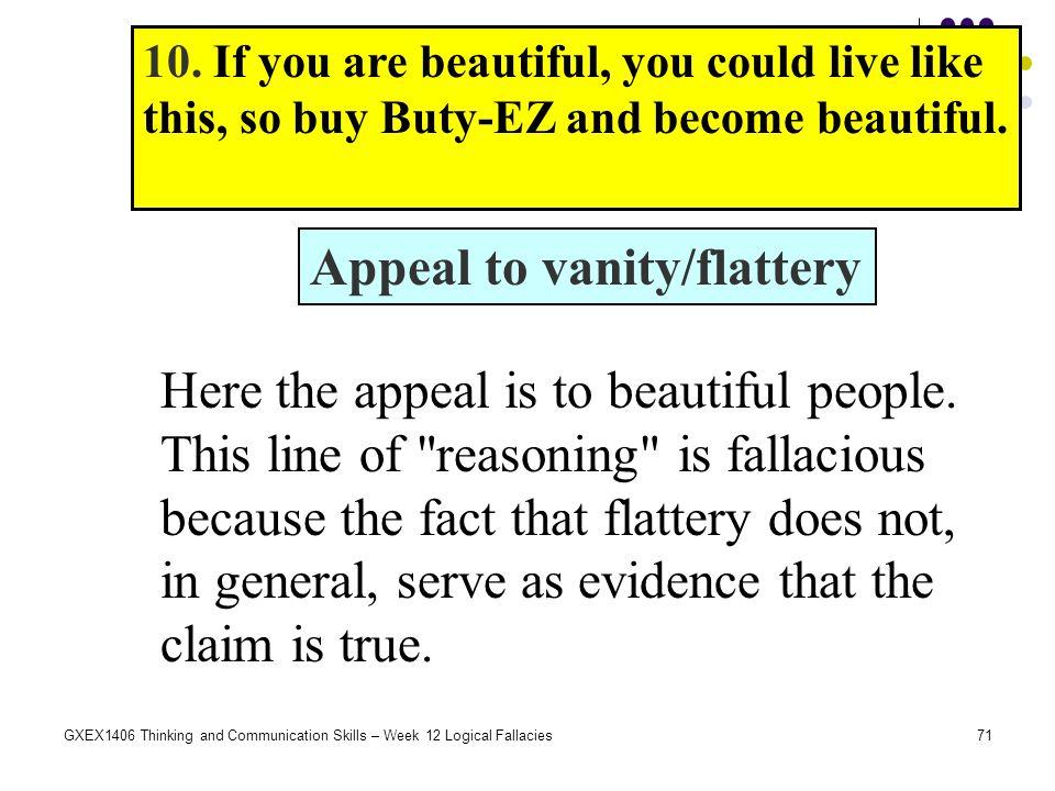 Appeal to vanity/flattery