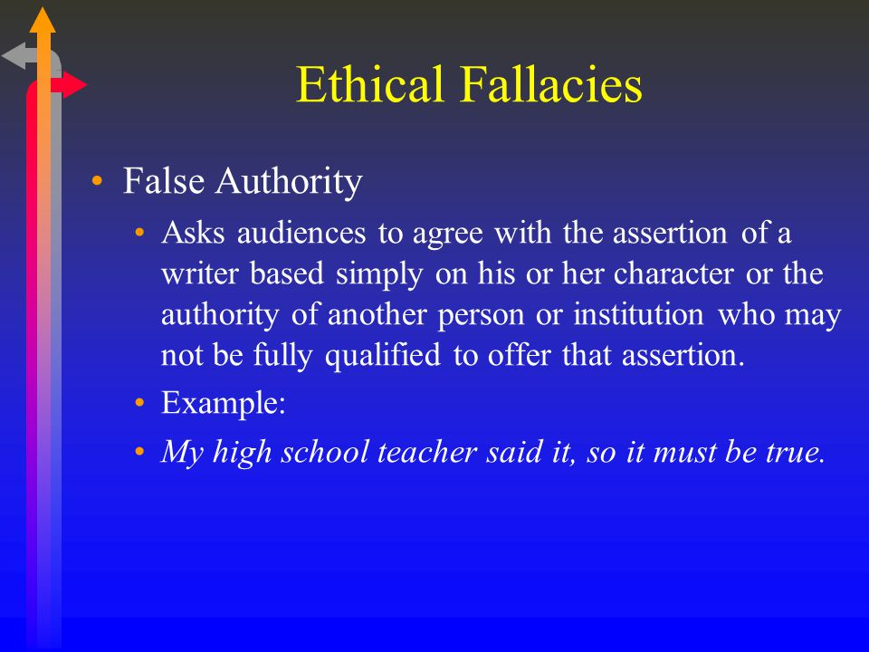 Ethical Fallacies False Authority
