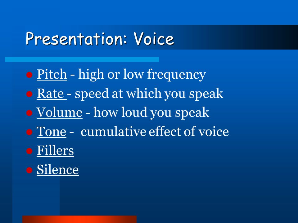 Presentation: Voice Pitch - high or low frequency