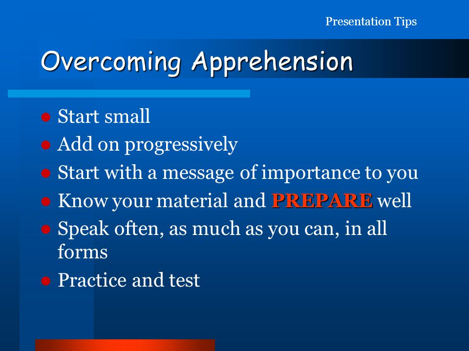 Overcoming Apprehension