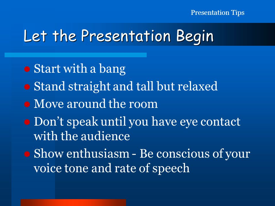 Let the Presentation Begin