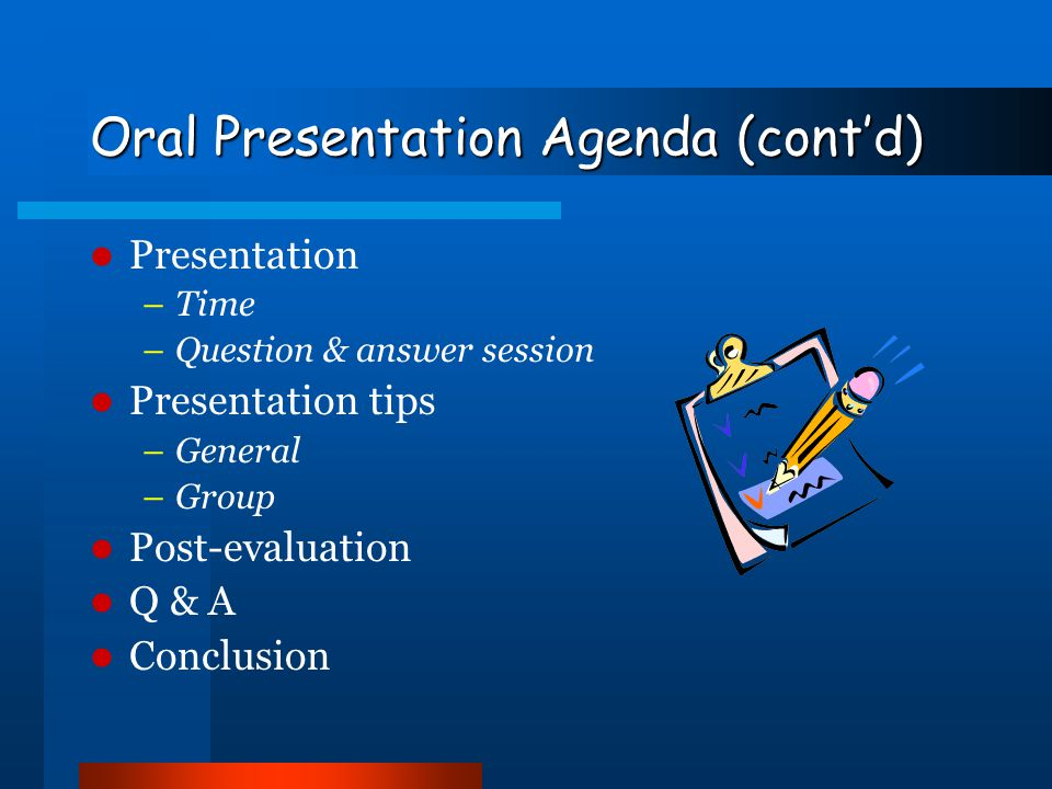 Oral Presentation Agenda (cont'd)
