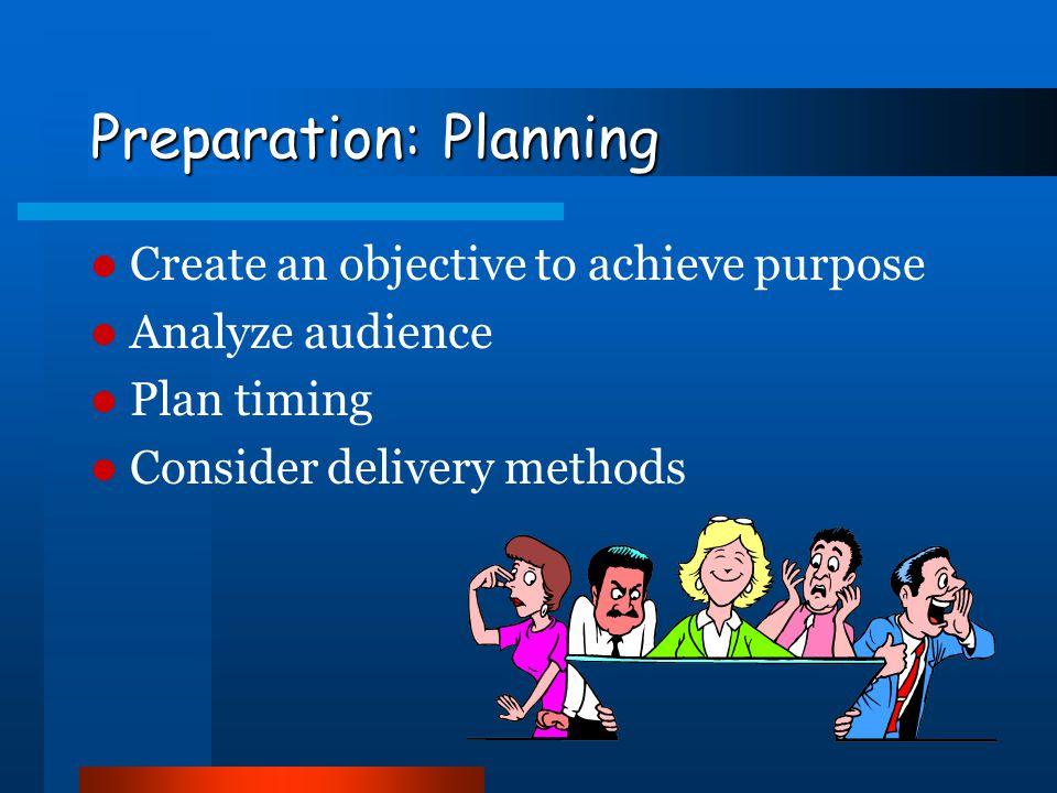 Preparation: Planning