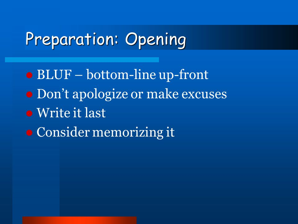 Preparation: Opening BLUF – bottom-line up-front