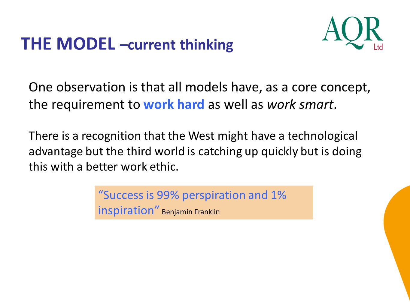 THE MODEL –current thinking