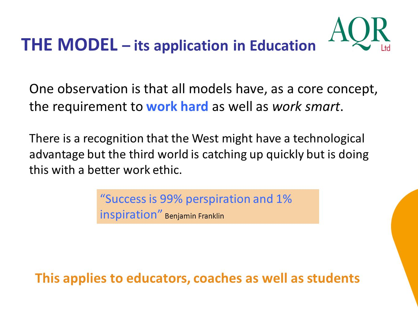 THE MODEL – its application in Education