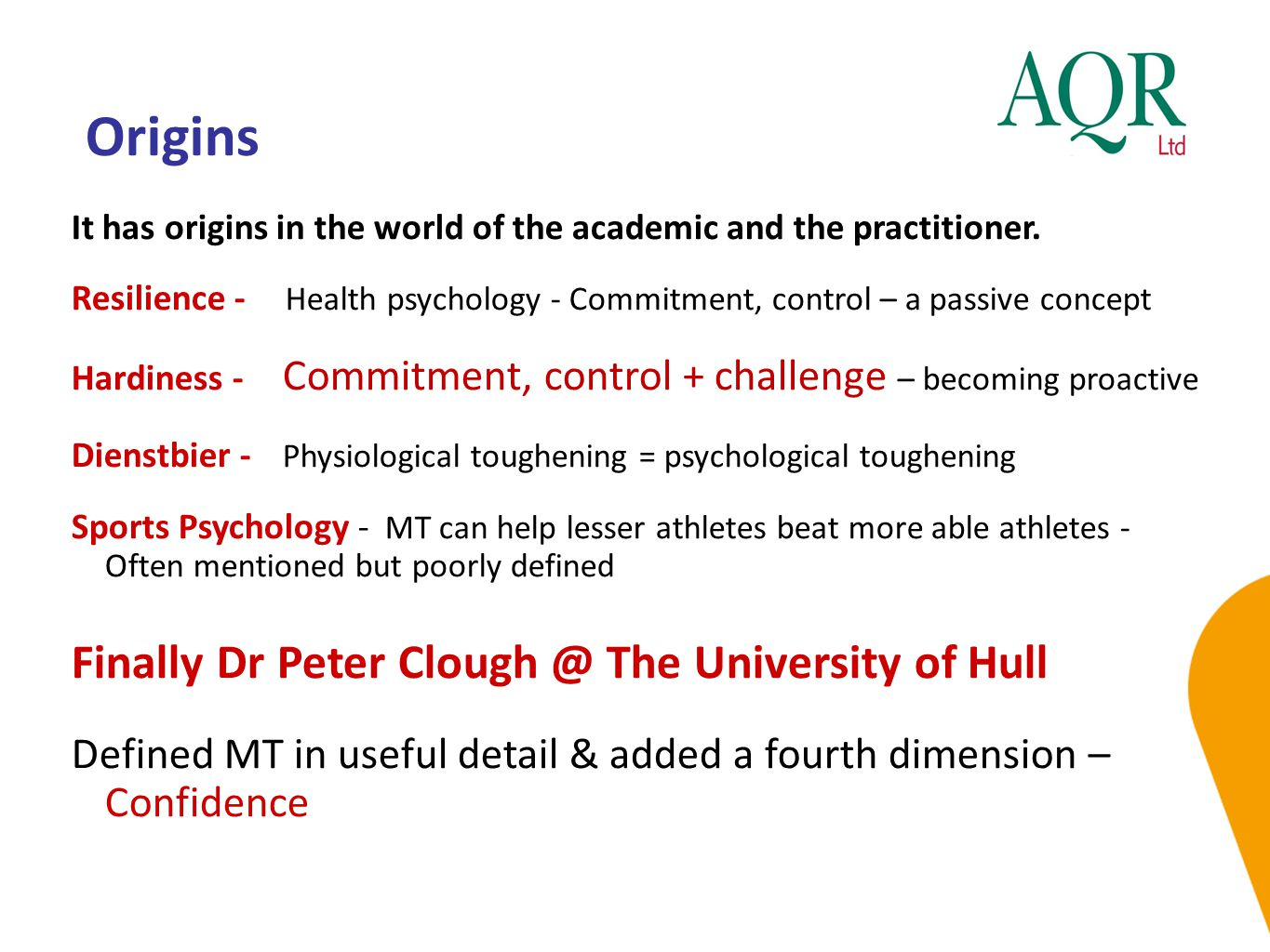 Origins Finally Dr Peter Clough @ The University of Hull