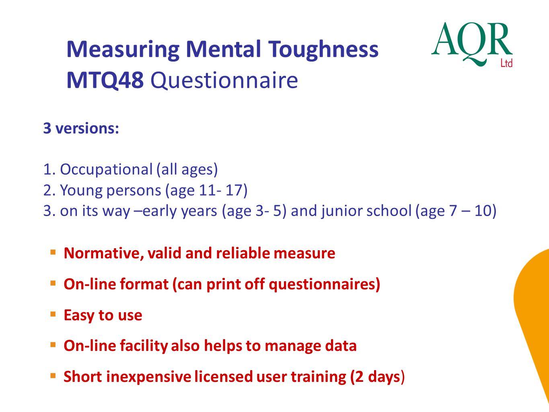 Measuring Mental Toughness MTQ48 Questionnaire