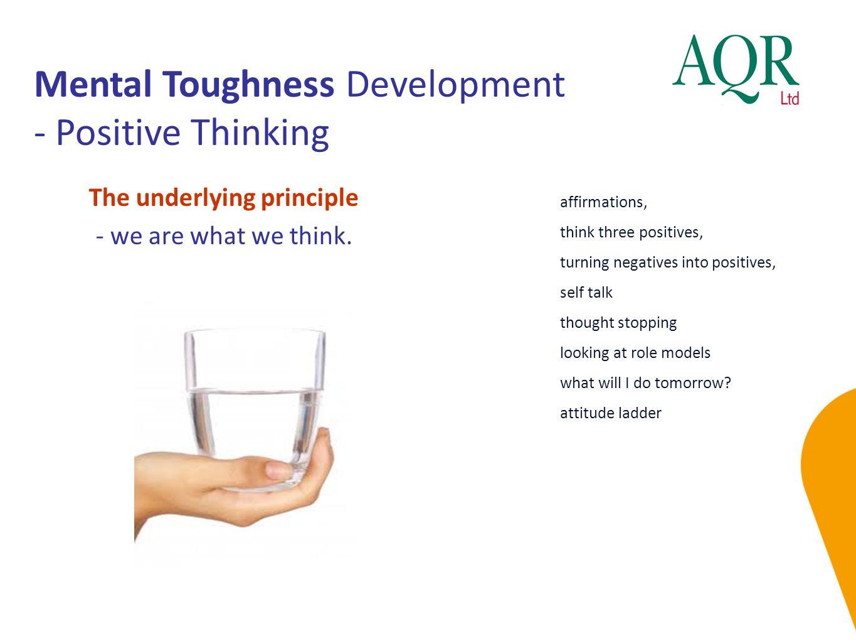 Mental Toughness Development - Positive Thinking