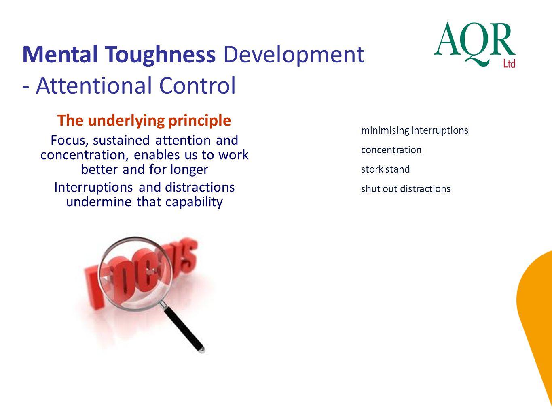 Mental Toughness Development - Attentional Control