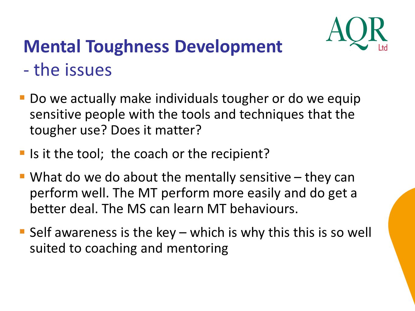 Mental Toughness Development - the issues